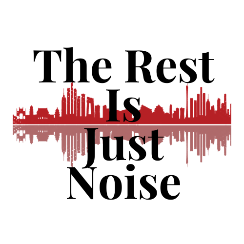 The Rest Is Just Noise_V2